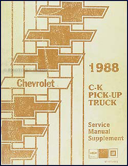 1988 Chevy C/K Pickup Truck Repair Manual Original Supplement