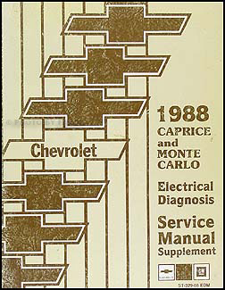 1988 Chevy Caprice Electrical Diagnosis Manual Original