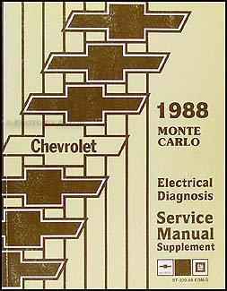 1988 Chevy Monte Carlo Electrical Diagnosis Manual Original