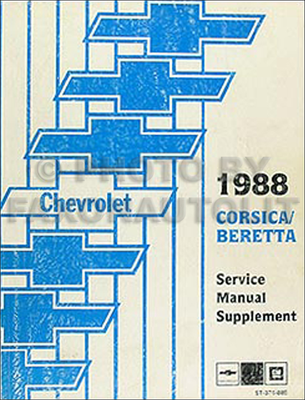 1988 Chevy Corsica & Beretta Repair Manual Supplement Original