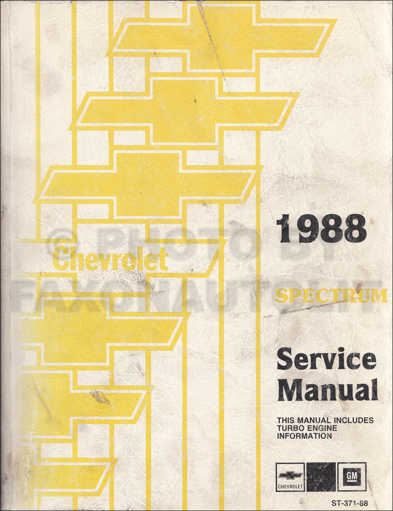 1988 Chevy Spectrum Repair Manual Original