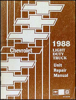 1988 Chevy 1/2, 3/4, & 1 ton Truck Overhaul Manual Original