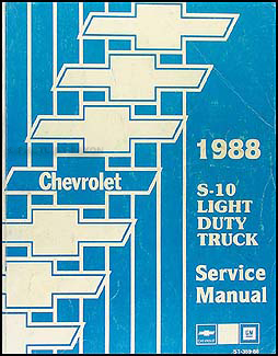 1988 Chevrolet S-10 Pickup & Blazer Shop Manual Original