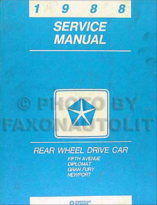 1988 RWD Car Repair Manual Original Fifth Avenue Diplomat Gran Fury
