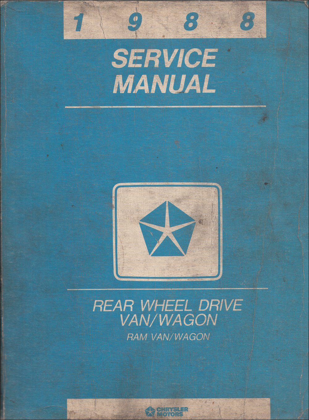 1988 Dodge Ram Van & Wagon Shop Manual Original B100-B350
