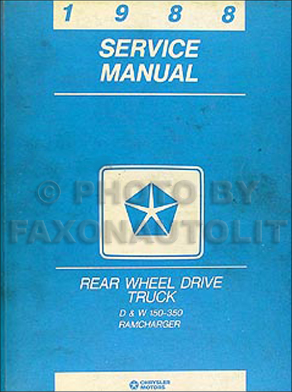 1988 Dodge Pickup Truck & Ramcharger Repair Manual Original