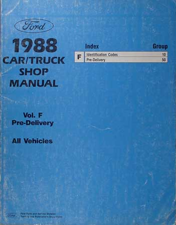 1988 Maintenance & Lubrication Manual Original --FoMoCo All Models