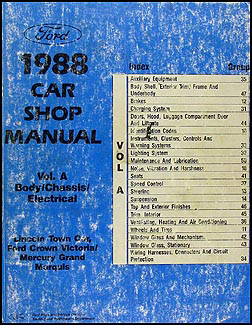 1988 FoMoCo Original Repair Manual Vols A & D Crown Victoria, Town Car & Mark VI, Grand Marquis