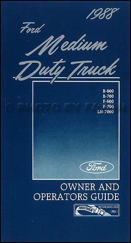 1988 ford medium duty truck owner's manual original f600 f700 b600 b700  ln7000