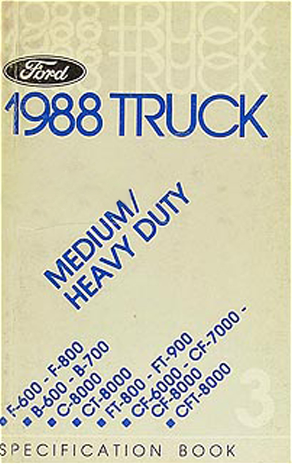 1988 Ford Medium and Heavy Duty Truck Service Specifications Book