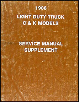1988 GMC C/K Sierra Pickup Truck Repair Manual Original Supplement