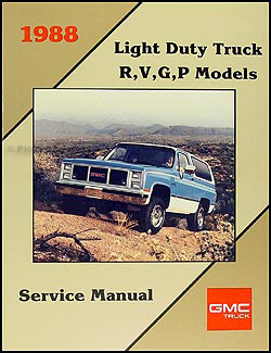 1988 GMC Repair Shop Manual Original Pickup Jimmy Suburban Van FC