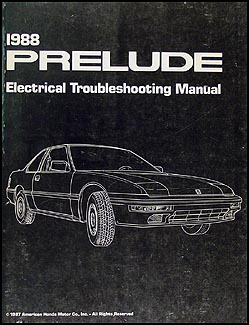1988 Honda Prelude Electrical Troubleshooting Manual Original
