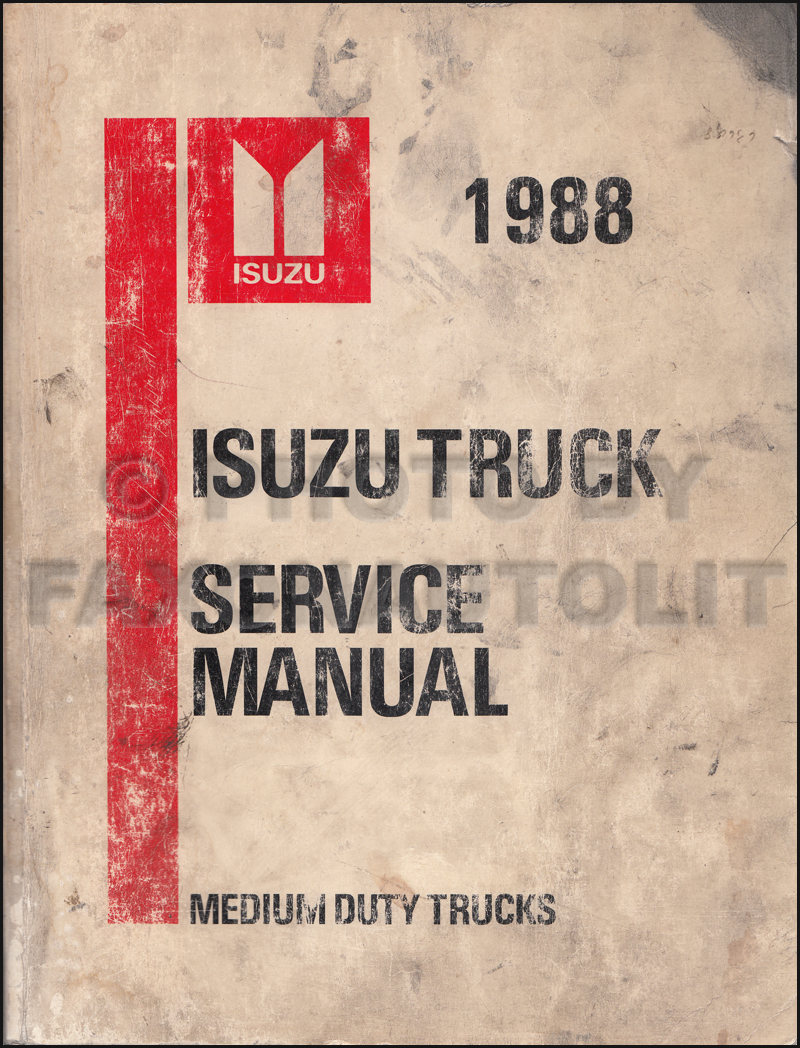 1988 Isuzu Tilt Truck Repair Shop Manual FTR FVR FSR NRR EVR W5 W6 W7