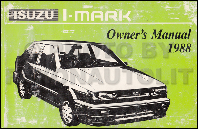 1988 Isuzu I-Mark Owner's Manual Original
