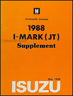 1988 Isuzu I-Mark Repair Manual Mid-Year Supplement Original
