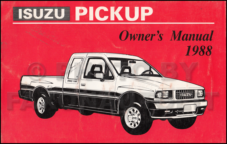 1988 Isuzu Pickup Truck Owner's Manual Original P'up