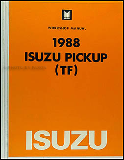 1988 Isuzu P'Up Repair Manual Original