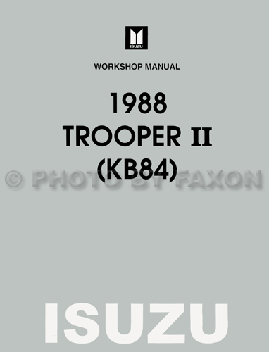 1988 Isuzu Trooper II Repair Manual Original