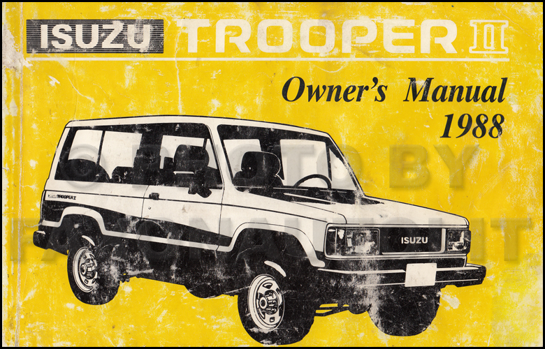 1988 Isuzu Trooper II Owner's Manual Original