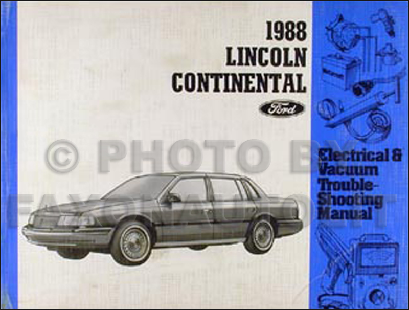 1988 Lincoln Continental Electrical Troubleshooting Manual Supplement