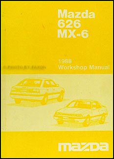 1988 Mazda 626 & MX-6 Repair Manual Original
