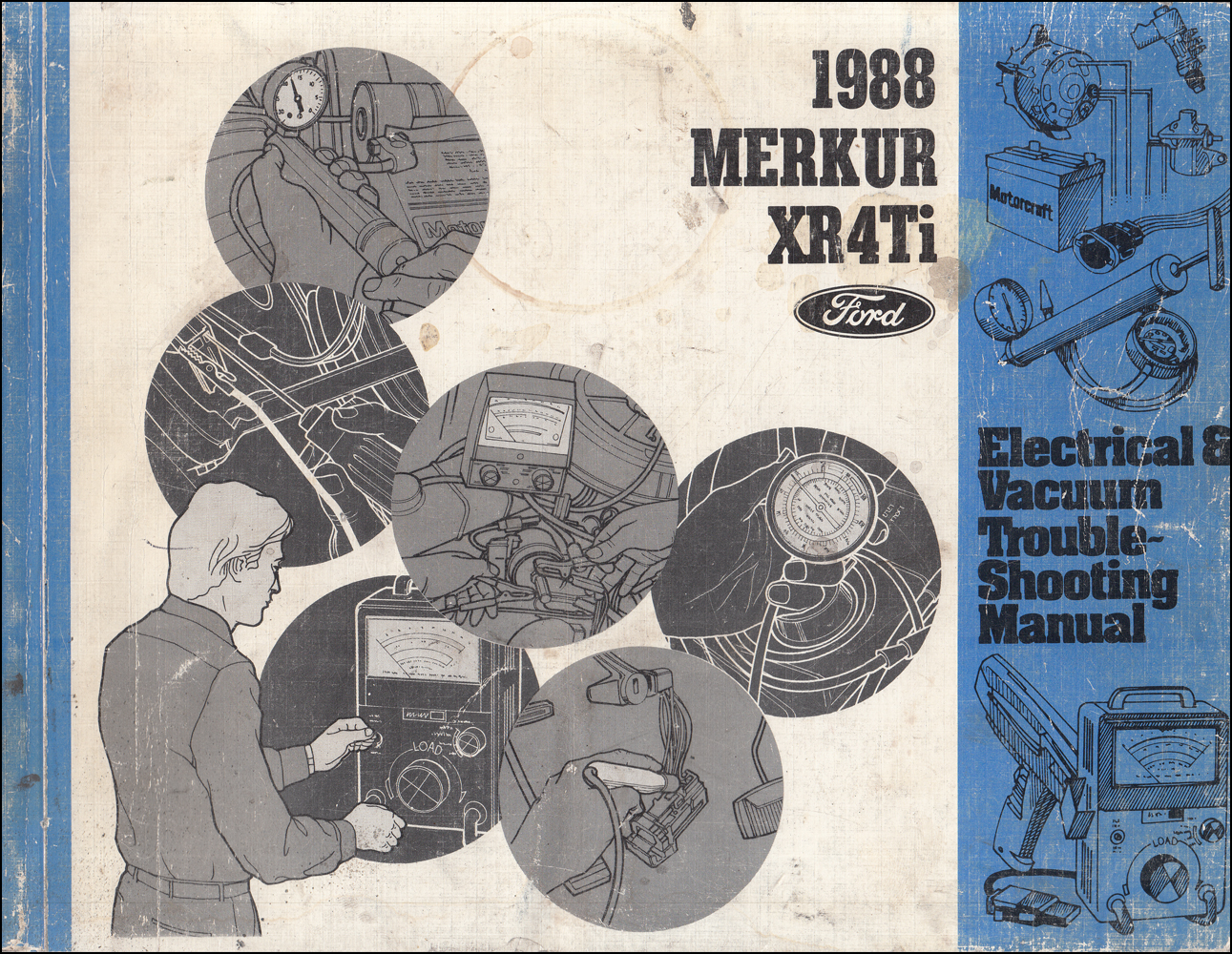 1988 Merkur XR4Ti Electrical & Vacuum Troubleshooting Manual Original