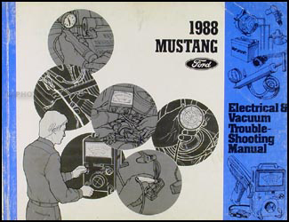 1988 Ford Mustang Electrical & Vacuum Troubleshooting Manual Original