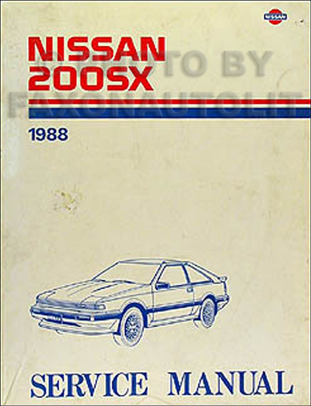 1988 Nissan 200SX Repair Manual Original