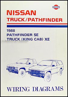 1988 Nissan Truck and Pathfinder Wiring Diagram Manual Original