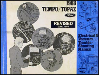 1988 Tempo Topaz Revised Electrical & Vacuum Troubleshooting Manual