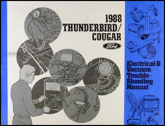 1988 Ford Thunderbird Mercury Cougar/XR-7 Electrical Troubleshooting Manual