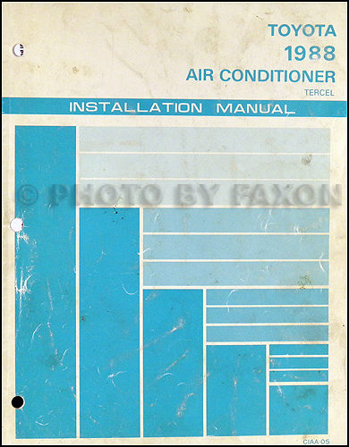 1988 Toyota Tercel Air Conditioner Installation Manual Original