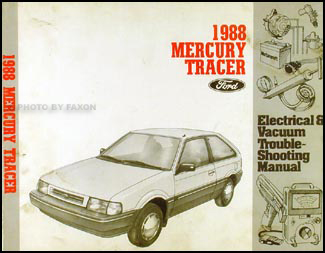 1988 Mercury Tracer Electrical and Vacuum Troubleshooting Manual