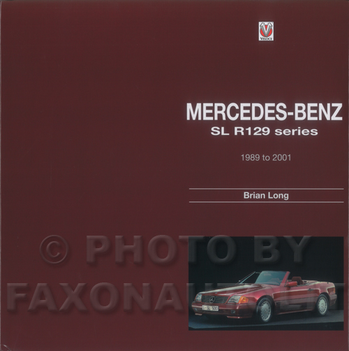 1990-2001 Mercedes-Benz SL R129 Series History Book
