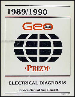 1989-1990 Geo Prizm Electrical Diagnosis Manual Original