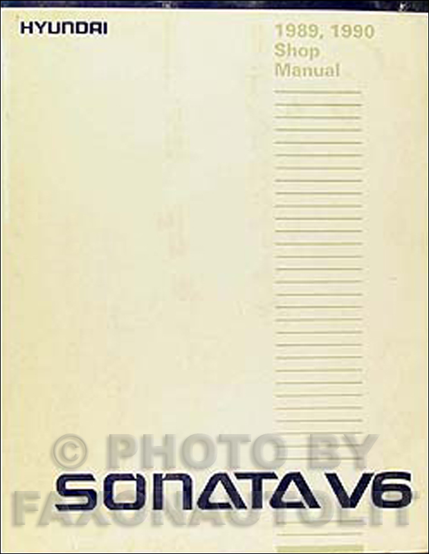 1989-1990 Hyundai Sonata 6 cylinder Shop Manual Original