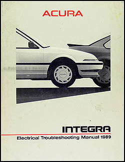1989 Acura Integra Electrical Troubleshooting Manual Original