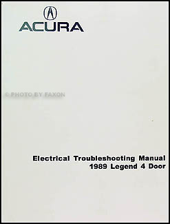1989 Acura Legend 4 Door Electrical Troubleshooting Manual Reprint