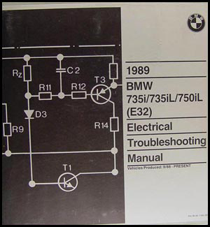 1989 BMW 735i 735iL 750iL Electrical Troubleshooting Manual Original E32