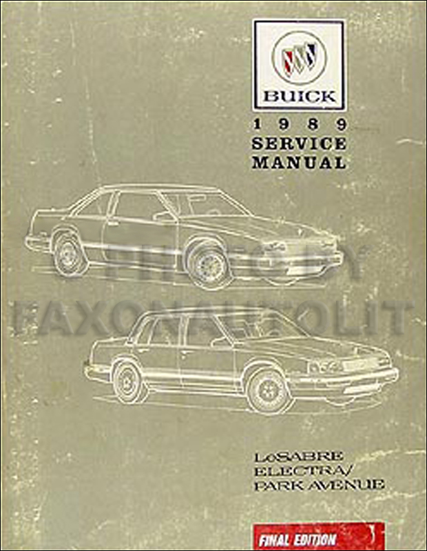 1989 Buick LeSabre & Electra/Park Avenue Repair Manual Original