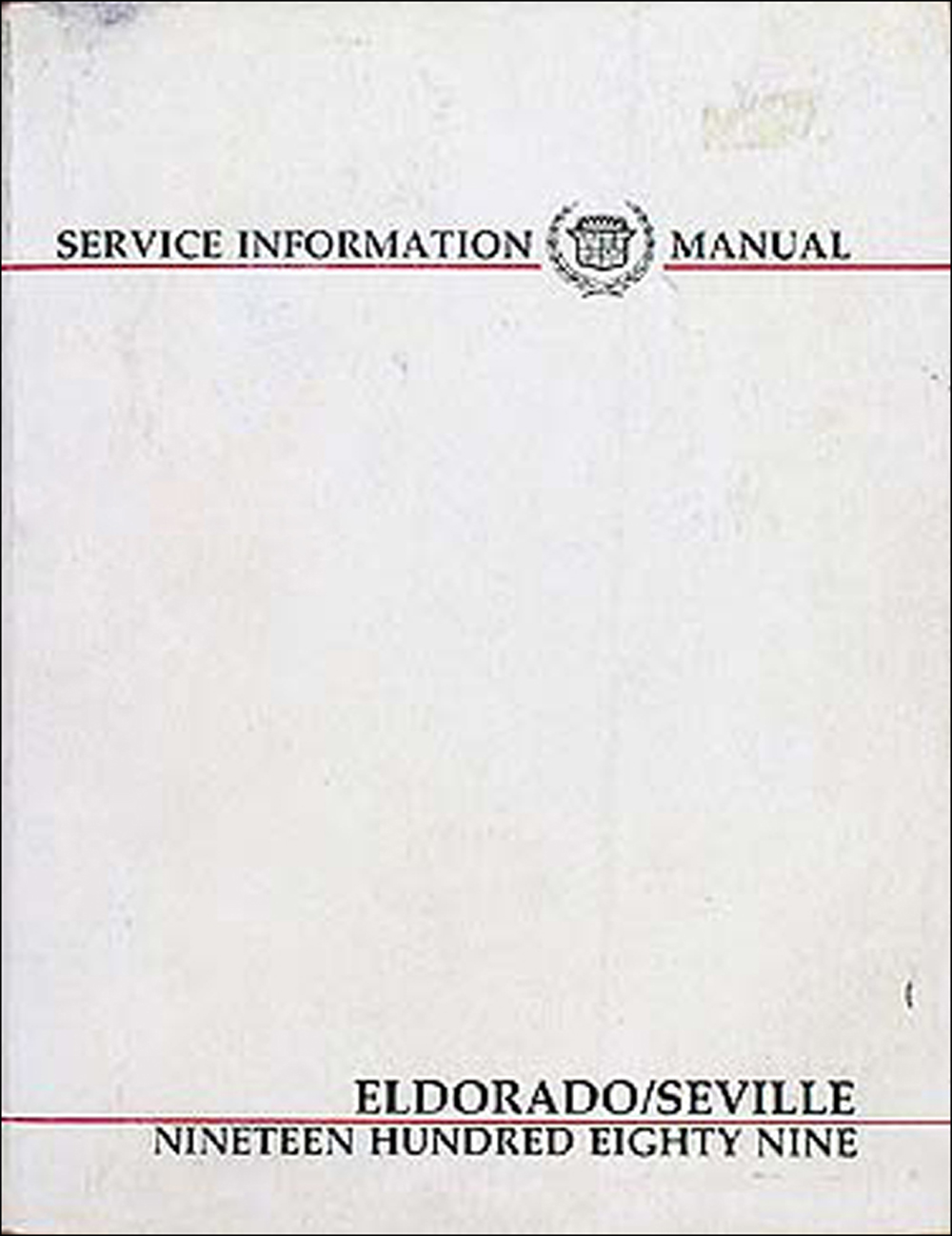 1989 Cadillac Eldorado and Seville Shop Manual Original
