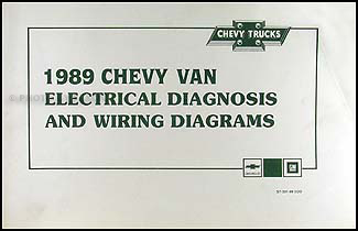 1989 Chevy G Van Wiring Diagram Manual Original on