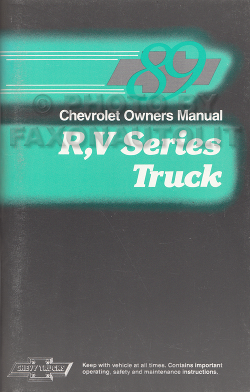 1989 Chevrolet R/V Truck Owner's Manual Original Pickup, Suburban, K5 Blazer