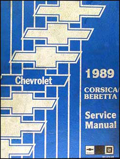 1989 Chevy Corsica and Beretta Repair Manual Original