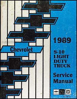 1989 Chevrolet S-10 Pickup & Blazer Shop Manual Original