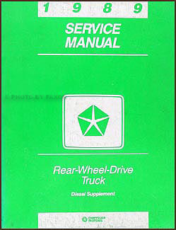 1989 Dodge Pickup Cummins Diesel Engine Repair Manual Original Diesel