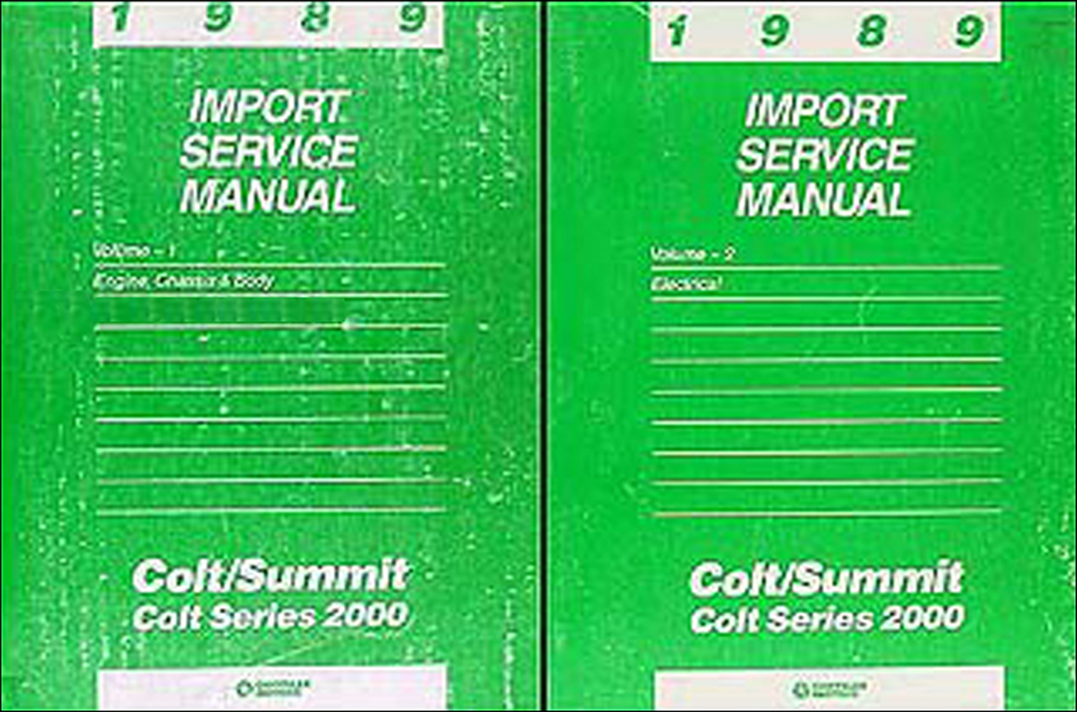 1989 Colt, 2000, & Summit Shop Manual Original 2 Volume Set