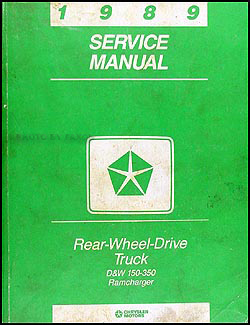 1989 Dodge Pickup Truck & Ramcharger Repair Manual Original
