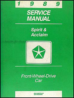 1989 Dodge Spirit Plymouth Acclaim Shop Manual Original